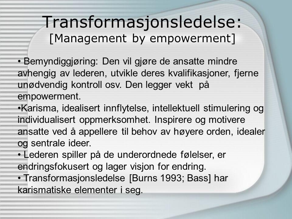 Transformasjonsledelse: [Management by empowerment]
